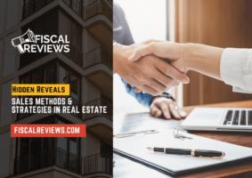Sales Methods & Strategies in Real Estate - Hidden Reveals By Brokers